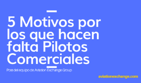 5 motivos por los que hacen falta pilotos comerciales.